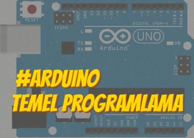 Arduino Temel Programlama Bilgisi