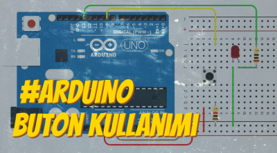 Arduino'da Buton / Anahtar Kullanarak Led Yakma