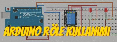 Arduino Röle Kullanımı