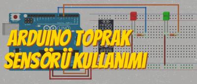 Arduino Toprak Nem Sensörü Kullanımı