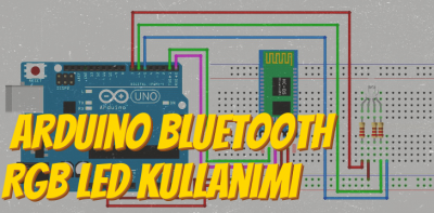 Arduino HC-05 Bluetooth ile RGB Led Kullanımı