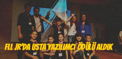 First Lego League(FLL) Jr. Usta Yazılımcı Ödülünü Aldık