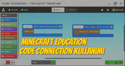 Minecraft Education – Code Connection Kullanımı