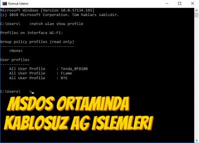 MS-DOS Ortamında Kablosuz Ağ İşlemleri