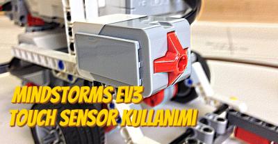 Mindstorms EV3 Touch Sensör Kullanımı