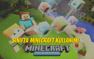 Sınıfta Minecraft Education Kullanımı..