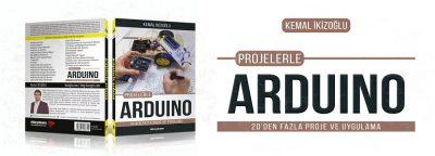 Projelerle Arduino Kitabı ve Yazım Süreci Hakkında