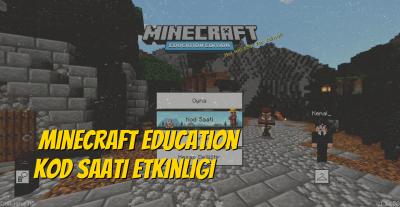 Minecraft Education Kod Saati Etkinliği