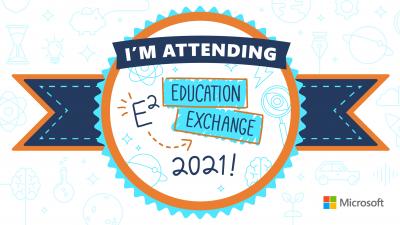 Microsoft E2 Education Exchange Hakkında