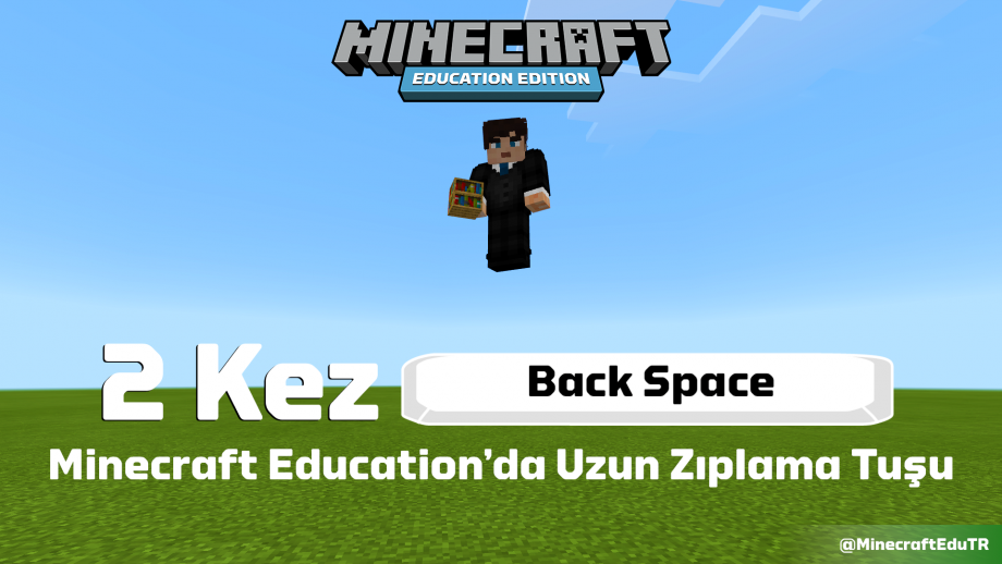 Minecraft Education Uzun Zıplama Backspace Tuşu