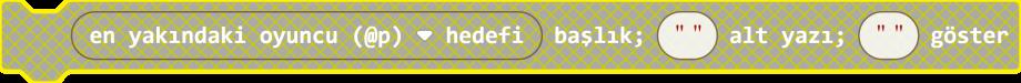 Makecode - Oynanış Ekranda Mesaj Belirtme